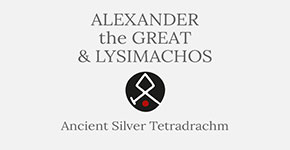 Alexander the Great and Lysimachos- Ancient Silver Tetradrachm - Short History at CultureTaste
