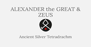 Alexander the Great and Zeus - Ancient Silver Tetradrachm - Short History at CultureTaste