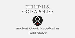 Philip II of Macedonia and God Apollo - Gold Stater - Short History at CultureTaste