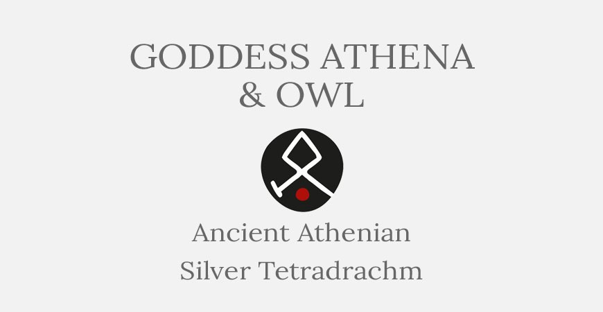 Athena & Owl - Athenian Silver Tetradrachm - Short History
