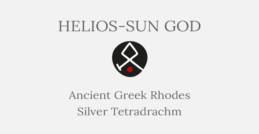 Helios-Sun God ~ Ancient Greek Rhodes Silver Tetradrachm - Short History