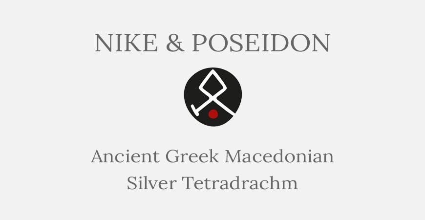 Nike and Poseidon - Macedonian Silver Tetradrachm - Short History