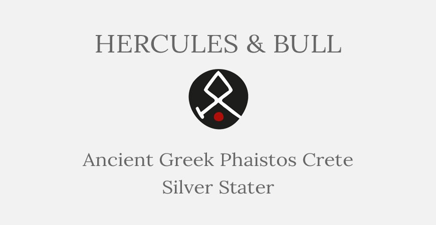 Phaistos Crete Silver Stater – Hercules and Bull - Short History