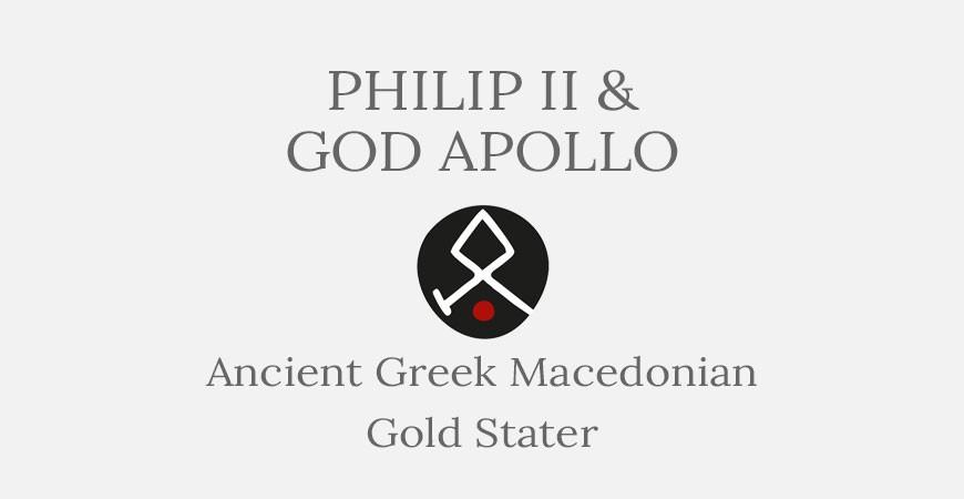 Philip II of Macedonia Gold Stater - Short History