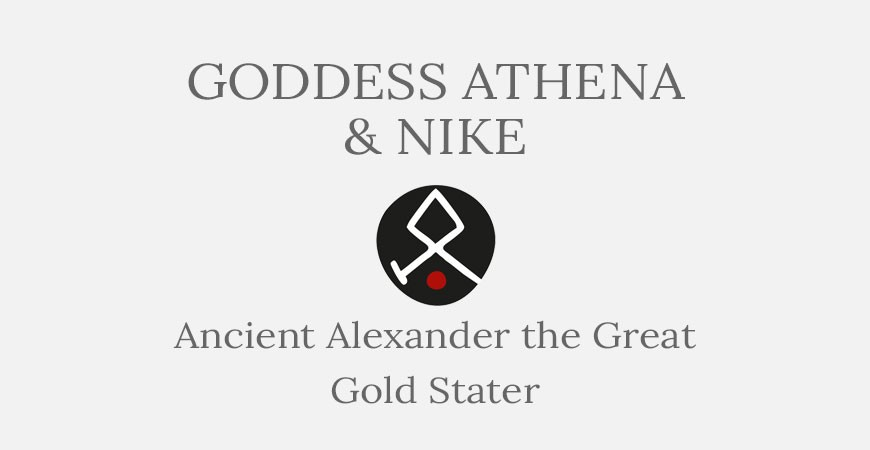 Athena & Nike - Alexander the Great Gold Stater - Short History